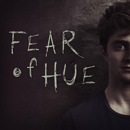 Fear of Hue
