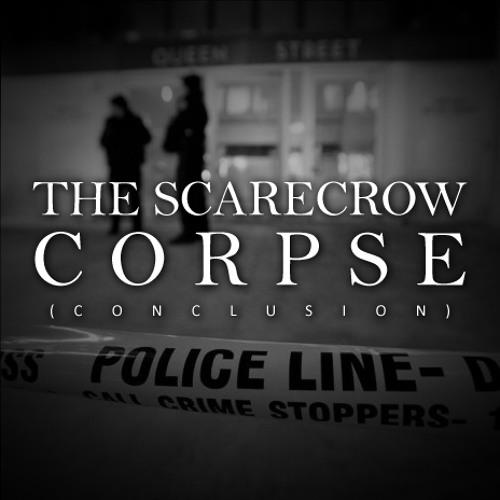 The Scarecrow Corpse